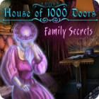 House of 1000 Doors: Family Secrets spēle