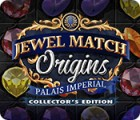 Jewel Match Origins: Palais Imperial Collector's Edition spēle