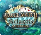 Jewel Match Solitaire Atlantis spēle