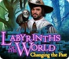 Labyrinths of the World: Changing the Past spēle