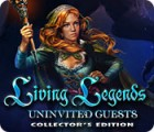Living Legends: Uninvited Guests Collector's Edition spēle