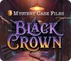 Mystery Case Files: Black Crown spēle
