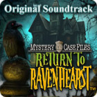 Mystery Case Files: Return to Ravenhearst Original Soundtrack spēle