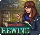 Mystery Case Files: Rewind spēle