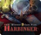 Mystery Case Files: The Harbinger spēle