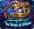 Mystery Tales: The House of Others spēle