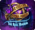 Mystery Tales: The Reel Horror spēle