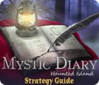 Mystic Diary: Haunted Island Strategy Guide spēle