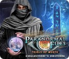 Paranormal Files: Trials of Worth Collector's Edition spēle