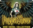 PuppetShow: Her Cruel Collection spēle