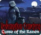 Redemption Cemetery: Curse of the Raven spēle