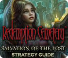 Redemption Cemetery: Salvation of the Lost Strategy Guide spēle