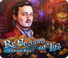 Reflections of Life: Dream Box spēle