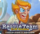 Rescue Team: Evil Genius Collector's Edition spēle