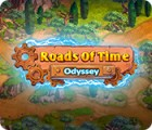 Roads of Time: Odyssey spēle