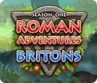 Roman Adventure: Britons - Season One spēle