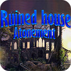 Ruined House: Atonement spēle