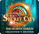 Secret City: The Human Threat Collector's Edition spēle