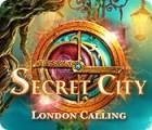 Secret City: London Calling spēle