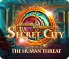 Secret City: The Human Threat spēle