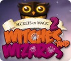 Secrets of Magic 2: Witches and Wizards spēle