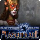 Shattered Minds: Masquerade spēle
