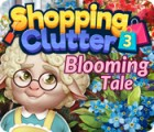 Shopping Clutter 3: Blooming Tale spēle