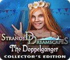 Stranded Dreamscapes: The Doppelganger Collector's Edition spēle