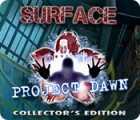 Surface: Project Dawn Collector's Edition spēle