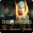 Time Mysteries: The Ancient Spectres spēle
