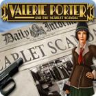 Valerie Porter and the Scarlet Scandal spēle