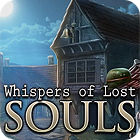 Whispers Of Lost Souls spēle