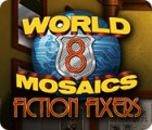 World Mosaics 8: Fiction Fixers spēle